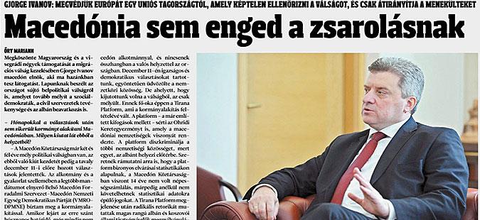 Иванов за  Magyar Hírlap   Македонија нема да прифати уцени